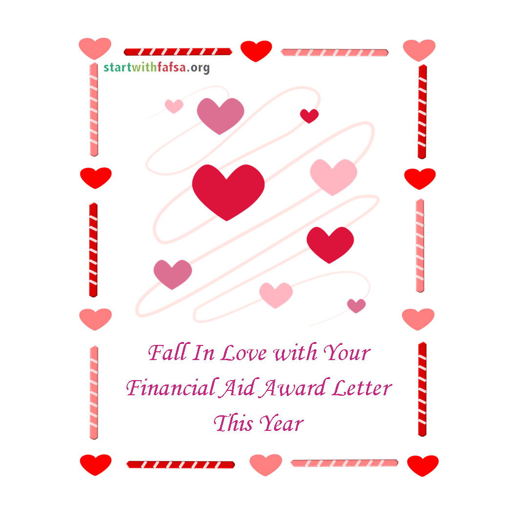 Fall in love with your financial aid award letter this year. Surrounded by hearts.