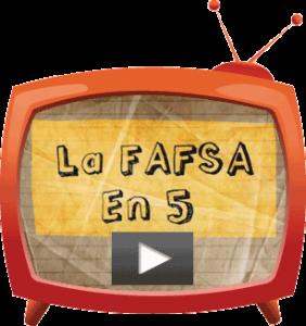La FAFSA En 5